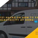 121 Hacks On How To Save Electricity At Home And Slash Your Electricity Bill